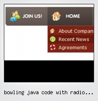 Bowling Java Code With Radio Button