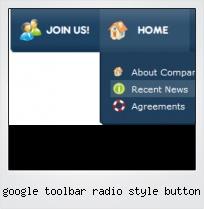 Google Toolbar Radio Style Button