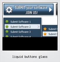 Liquid Buttons Glass