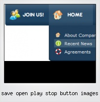 Save Open Play Stop Button Images