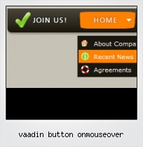Vaadin Button Onmouseover